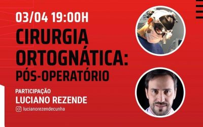 Dr. Luciano e Dr. Thiago Santana – Cirurgia Ortognática: Pós-Operatório (LIVE)